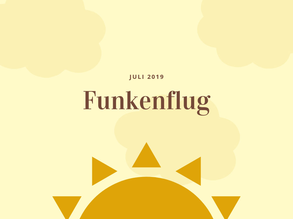 Symbolbild für Monatsrückblick Juli 2019
