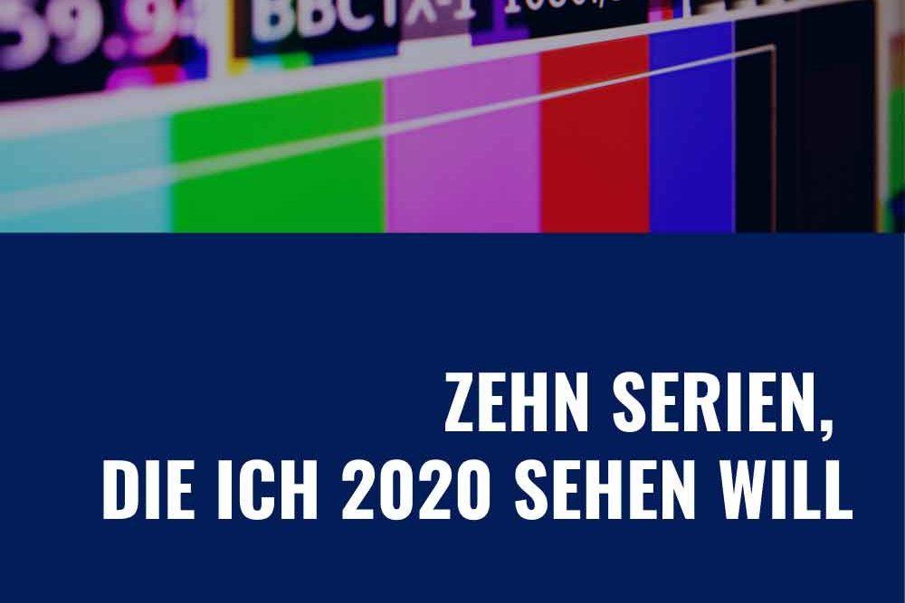 Symbolbild für Serien 2020