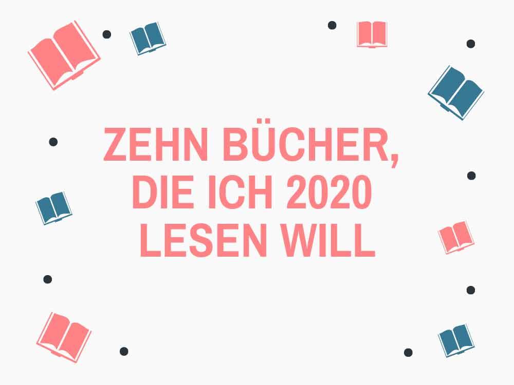 Symbolbild Zehn Bücher, die ich 2020 lesen will