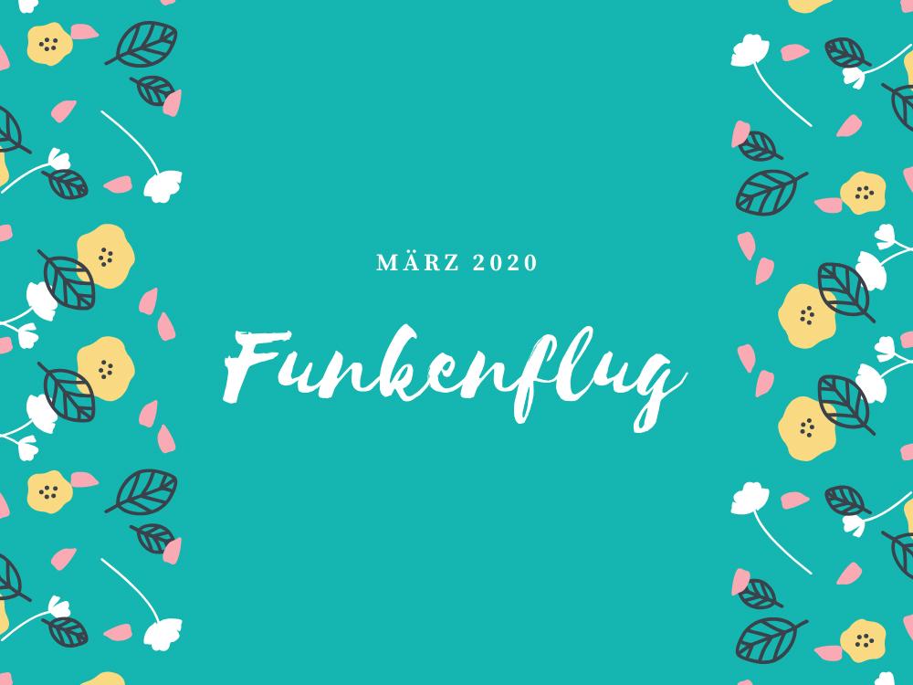 Symbolbild vür Monatsrückblick März 2020