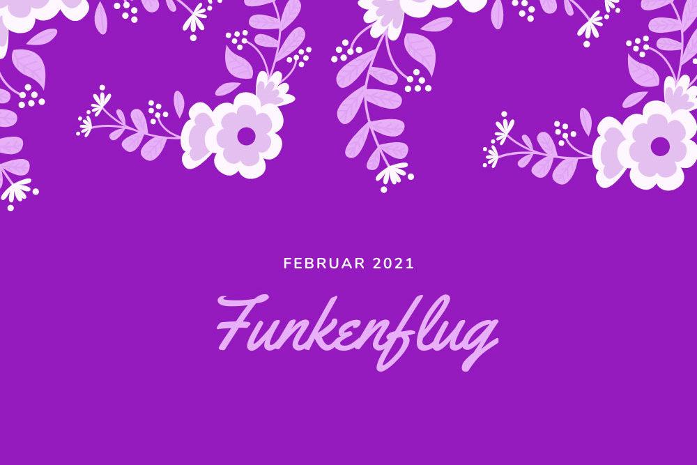 Symbolbild Monatsrückblick Februar: Lila Hintergrund, Blüten und Blätter,